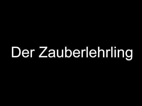 Der Zauberlehrling   Johann Wolfgang von Goethe