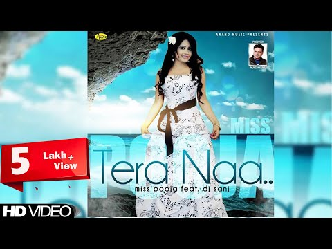 Tera Naa Miss Pooja || Brand New Song ||  [ Official Video ] 2014 - Anand Music