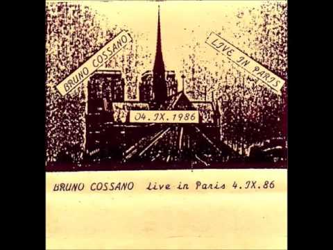 Bruno Cossano - Live In Paris 04.IX.1986