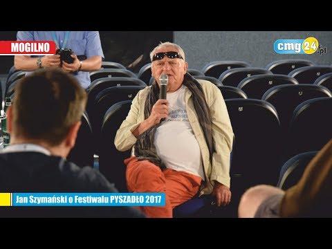 Dyrektor Jan Szymański o Festiwalu PYSZADŁO 2017
