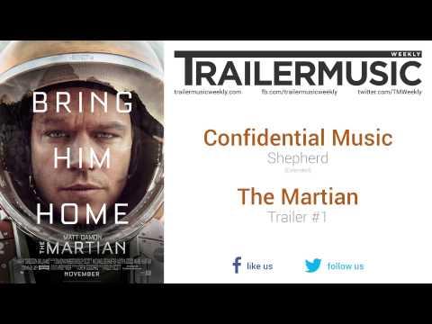 The Martian - Trailer #1 Music #3 (Confidential Music - Shepherd)