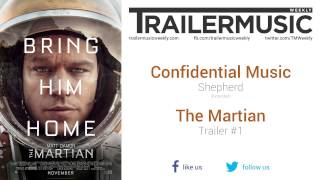 The Martian - Trailer #1 Music #3 (Confidential Music - Shepherd)