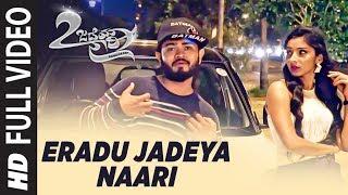 Eradu Jadeya Naari Eradu Jadeya Naari Kannada Rap Sumith Bukkashetti Guttal Meghashree Gouda