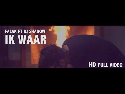 Ik Waar | Falak ft Dj Shadow | Official...