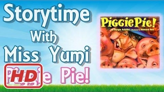 Piggie Pie by Margie Palatini - Children's Books Read Along - Stories for Kids Aloud