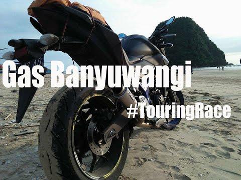 Gas Banyuwangi - Touring Race || Pantai Pulau Merah || Yamaha MT25