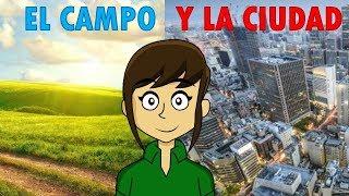 RURAL Y URBANO EL CAMPO Y LA CIUDAD | para todos YouTube Videos