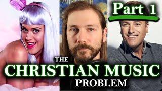 Exposing Christian Contemporary Music: The Seven Deadly Sins (Part 1)