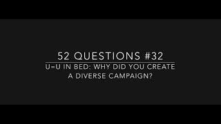 #32 U=U في السرير: لماذا خلق مجموعة متنوعة من الحملة ؟