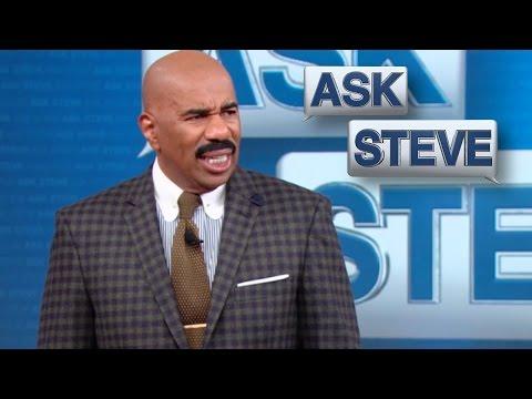Ask Steve: Yo ass is crazy! || STEVE HARVEY