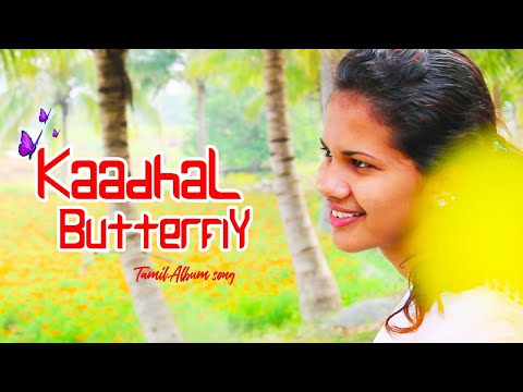 Kadhal Butterfly-Tamil love album song