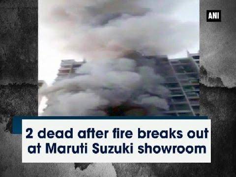 2 dead after fire breaks out at Maruti Suzuki showroom - Mumbai News