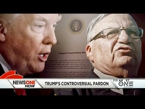 Trump's Pardon Of Sheriff Arpaio Angers Latinos, Civil Rights Groups & Some Republicans