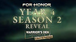 For Honor: Warrior's Den Y4S2 Reveal LIVESTREAM June 9 2020   Ubisoft