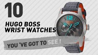 Hugo Boss Wrist Watches For Men // New & Popular 2017