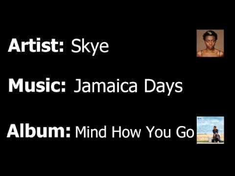 Skye - Jamaica Days