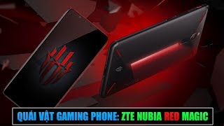 Cận cảnh ZTE NUBIA RED MAGIC: Smartphone gaming đối đầu RAZER PHONE vs XIAOMI BLACK SHARK