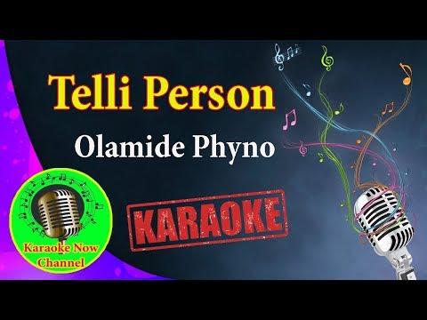 [Karaoke] Telli Person- Olamide Phyno- Karaoke Now