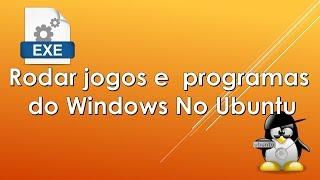 Rodar programas e jogos do Windows no Linux - Baixar e configurar Wine