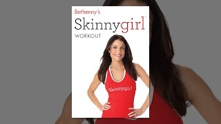 Bethenny ' s Skinnygirl Workout