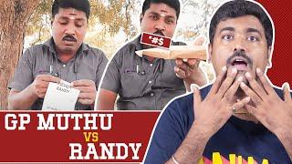 GP Muthu Vs Randy | Reels Kastangal | Kichdy