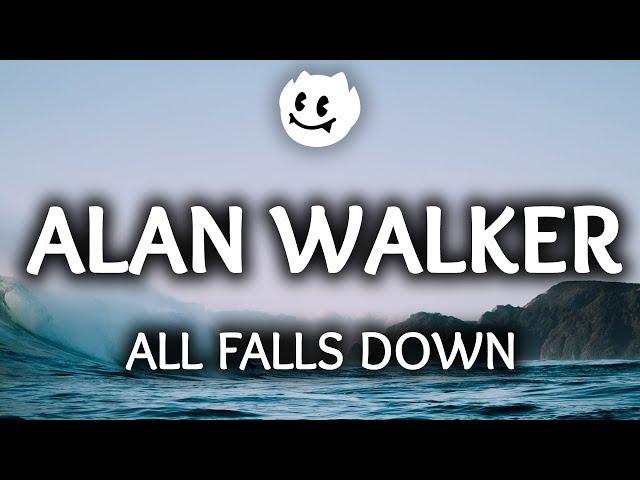 Alan Walker ‒ All Falls Down (Lyrics) ft. Noah Cyrus, Digital Farm Animals