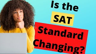 Will the College Board Change the SAT Standard? - Ivy Bound Private & Online Tutoring