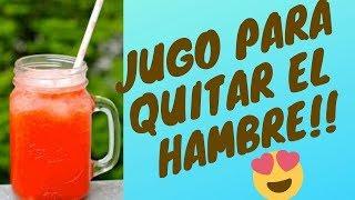 JUGO QUITA HAMBRE Y QUEMA GRASA!