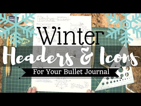 Winter Headers and Extras || BULLET JOURNAL
