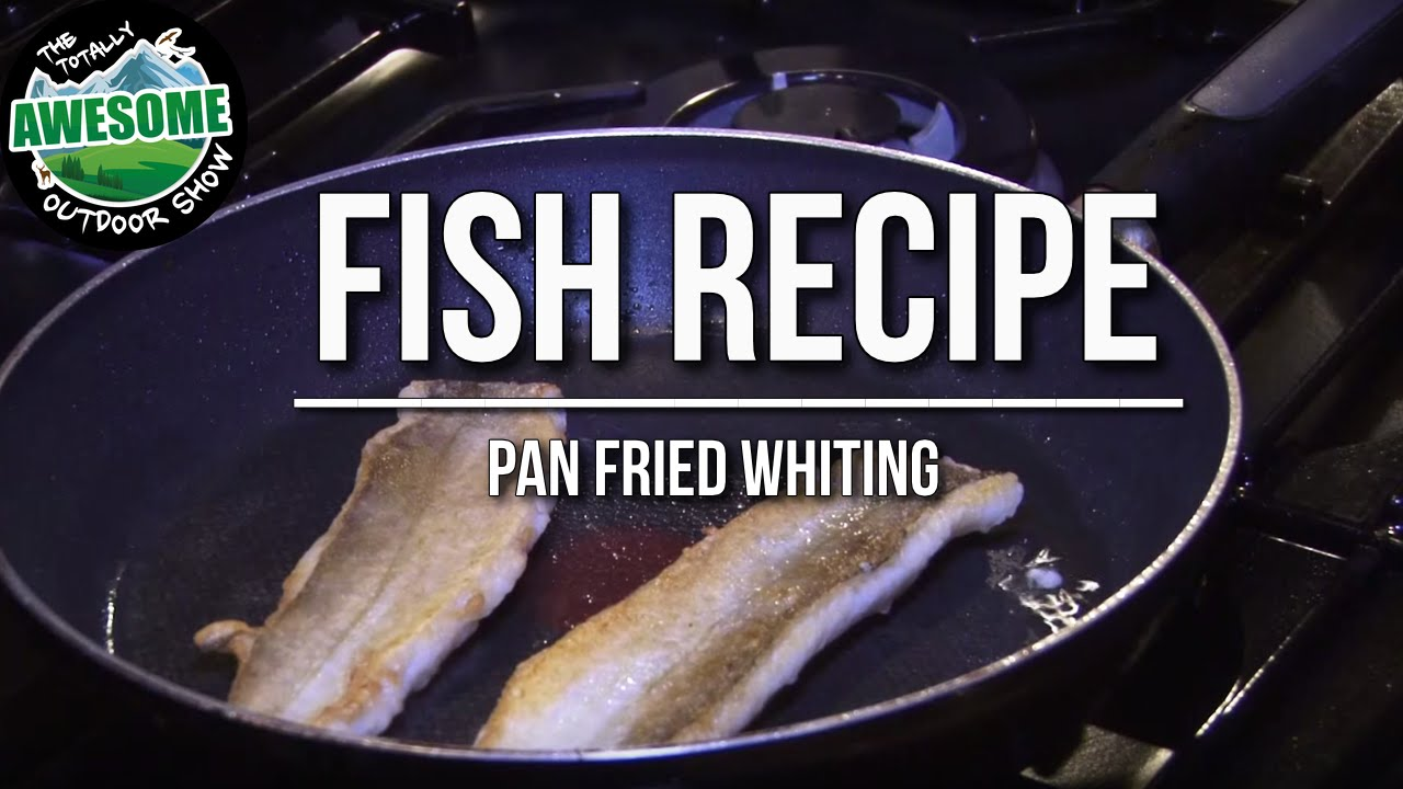 How to cook fish pan fried and baked whiting ta for How to cook whiting fish