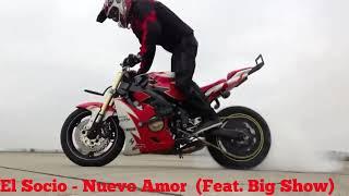 El Socio - Nuevo Amor (Feat. Big Show)