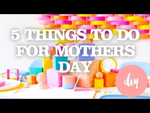 5 EASY DIY MOTHERS DAY GIFT IDEAS FOR KIDS - FAMILY FUN TIME