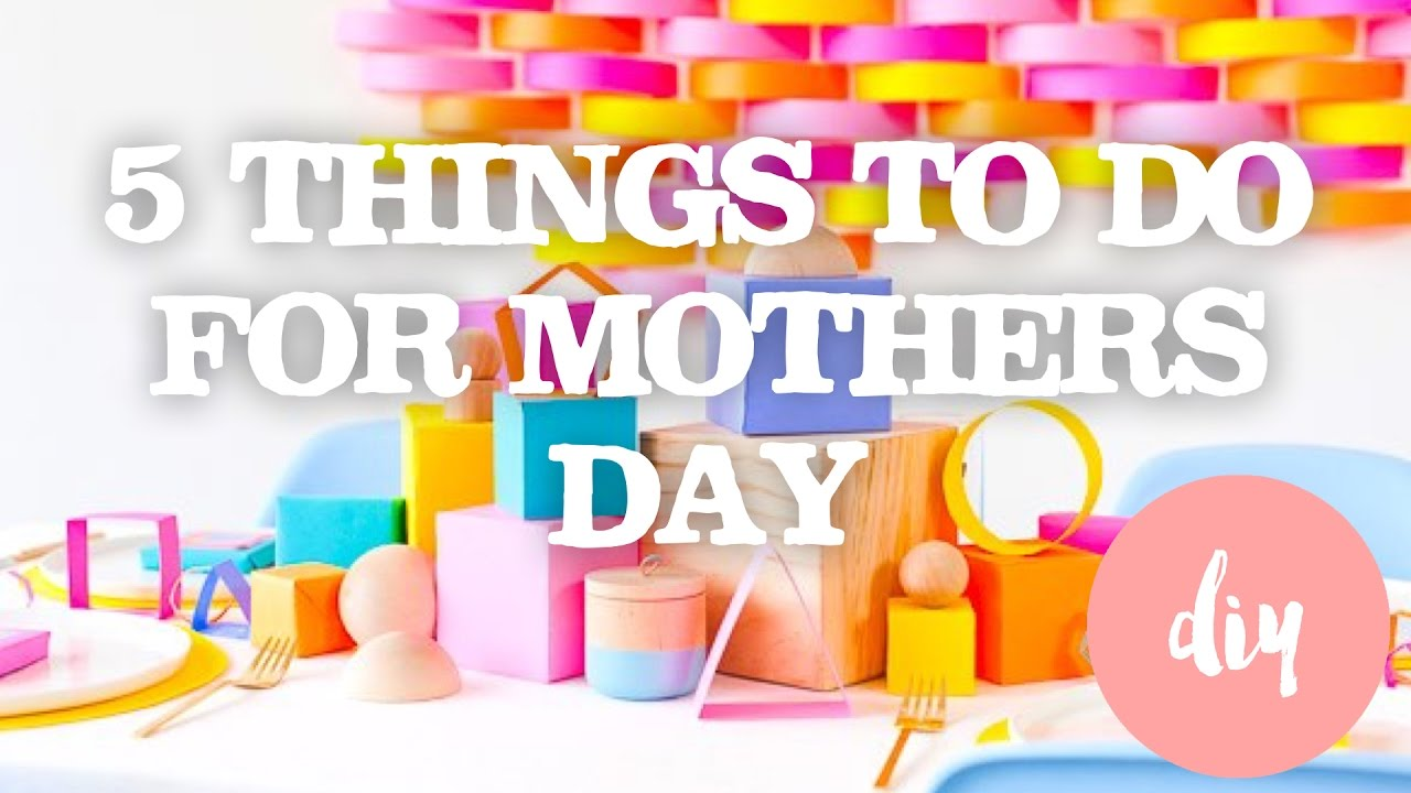 5 EASY DIY MOTHERS DAY GIFT IDEAS FOR KIDS - FAMILY FUN TIME - YouTube