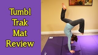 Tumbl Trak Gymnastics Mat Review by Bethany G