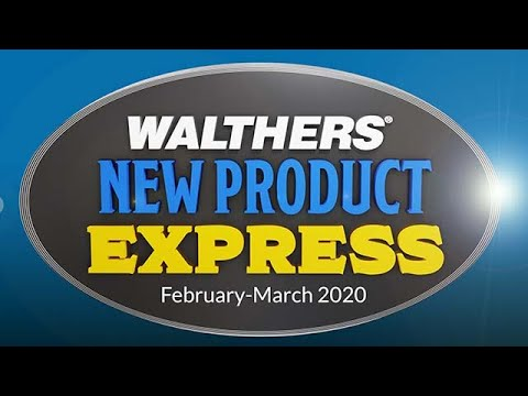 Walthers New Product Express - February/March 2020