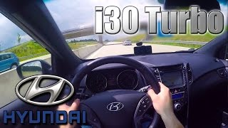 2016 Hyundai i30 Turbo 0 210 Km h POV Autobahn Acceleration, Top speed TEST