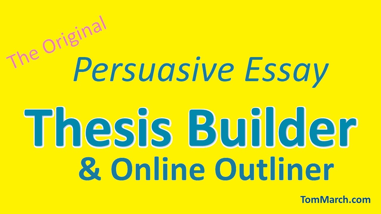 ozline.com persuasive thesis builder Thesis builder - the original persuasive essay maker - ozline to use thesis builder, you x27ll need: a topic once you x27ve got a thesis statement, use the make an online outline button to generate the framework for your essay.