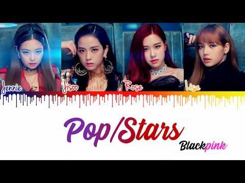 How Would BLACKPINK (블랙핑크) sing - 'Pop/Star' by KDA Lyrics [Color Coded|Han|Rom|Eng] | CyKpop
