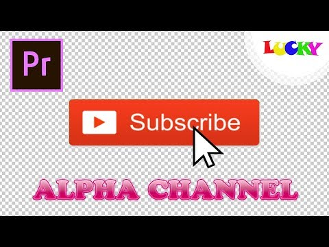 Cách xuất video png với nền trong suốt( alpha channel)trong Premiere Pro | LUCKY
