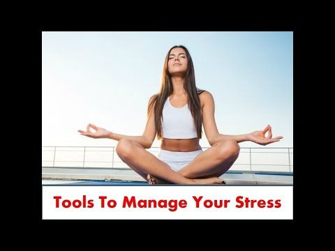 Tools to Manage Your Stress