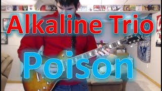 Alkaline Trio - The Poison (Guitar Tab + Cover)