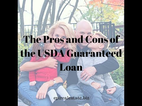 The Pros and Cons of the USDA Guaranteed Loan