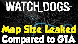 Download lagu Watch Dogs Map Size Leaked Compared to GTA VGTA IV Maps MP3