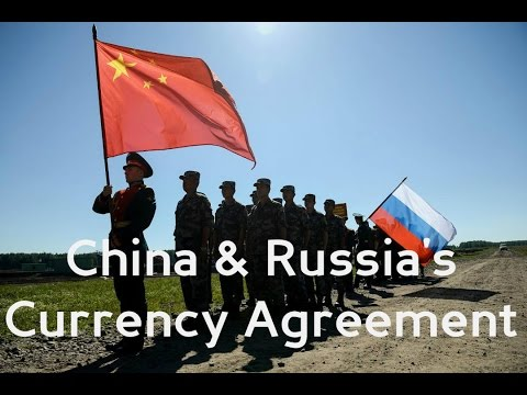 China & Russia's Currency Agreement pt 1 (5-1-17)