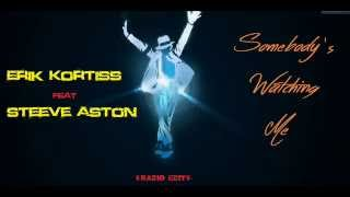 "Erik Kortiss Feat. Steeve Aston ""Somebody"