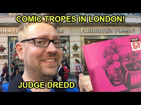 Judge Dredd Tropes and a Visit to London - Comic Tropes (Episode 11)