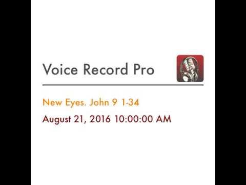 New Eyes. John 9 1-34