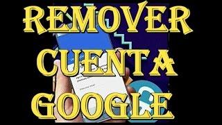 eliminar o remover cuenta google samsung todas las referencias s6 s7 a1 a3 a5 a7 a9 j1 j3 j5 j7
