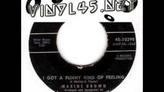 Maxine Brown - I Got A Funny Kind Of Feeling