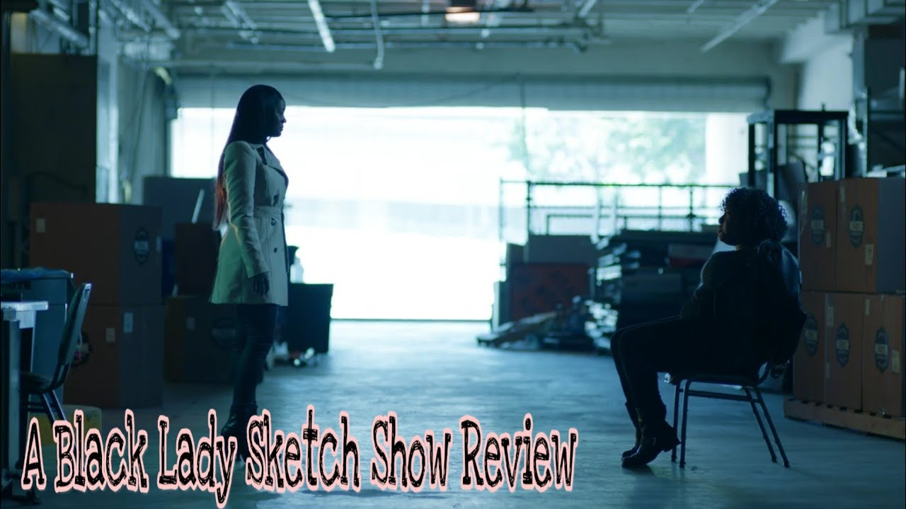 Download A Black Lady Sketch Show Review(Episode 2)